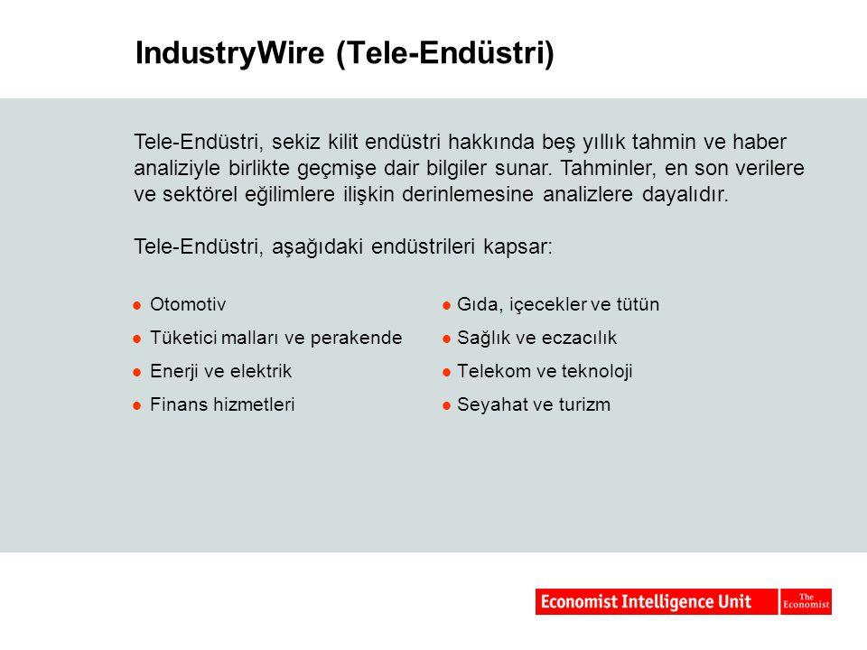 IndustryWire (Tele-Endüstri) Otomotiv Tüketici malları ve perakende Enerji ve elektrik Finans hizmetleri Gıda, içecekler ve tütün Sağlık ve eczacılık