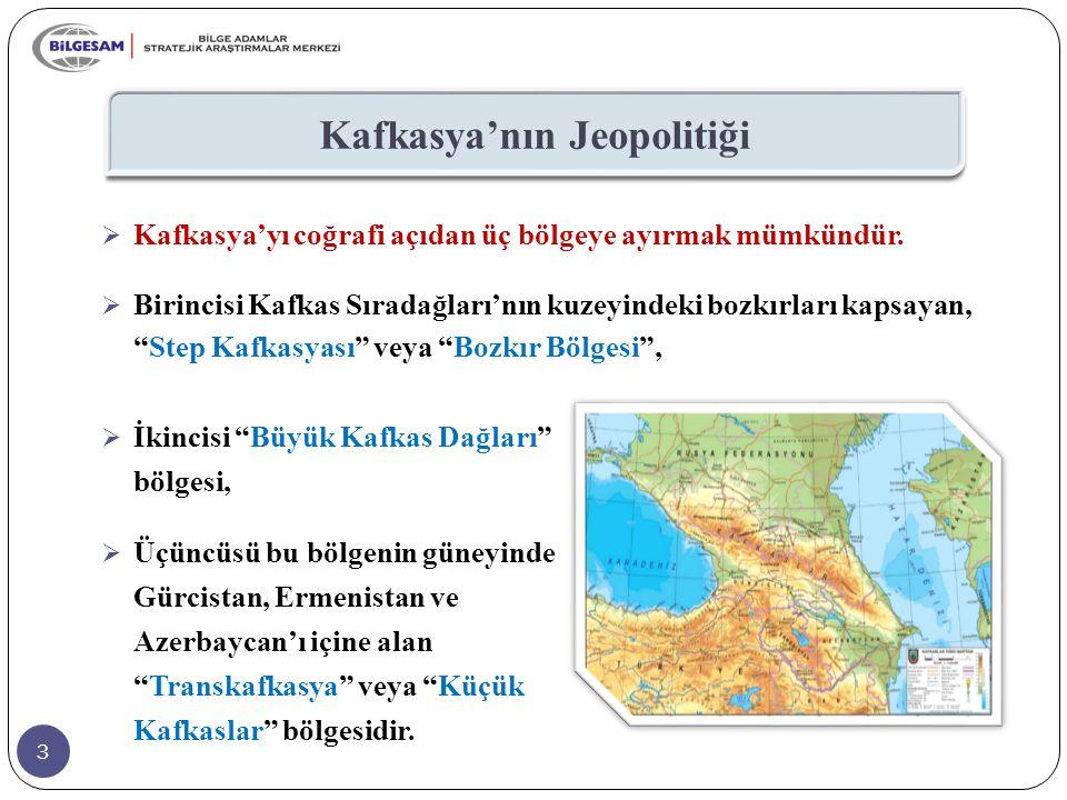 """3  Kafkasya'yı coğrafi açıdan üç bölgeye ayırmak mümkündür.  Birincisi Kafkas Sıradağları'nın kuzeyindeki bozkırları kapsayan, """"Step Kafkasyası"""" vey"""