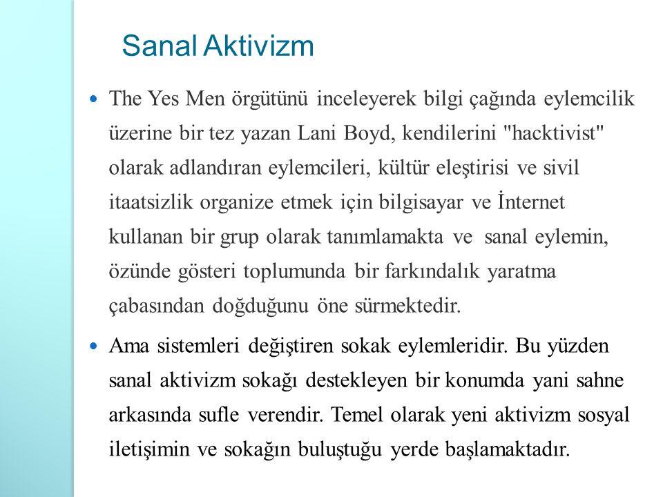 The Yes Men örgütünü inceleyerek bilgi çağında eylemcilik üzerine bir tez yazan Lani Boyd, kendilerini