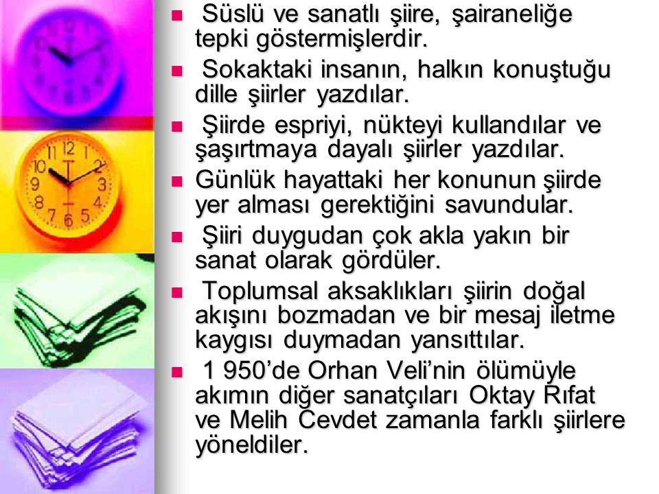 İKİNCİ YENİ Cemal Süreya, İlhan Berk, Edip Cansever, Ece Ayhan, Turgut Uyar, Sezai Karakoç..