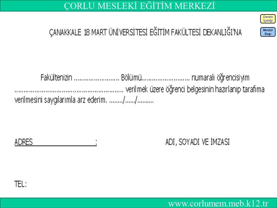 78 Dersin İçeriği Modül Başı ÇORLU MESLEKİ EĞİTİM MERKEZİ www.corlumem.meb.k12.tr