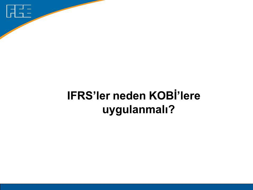 IFRS'ler neden KOBİ'lere uygulanmalı
