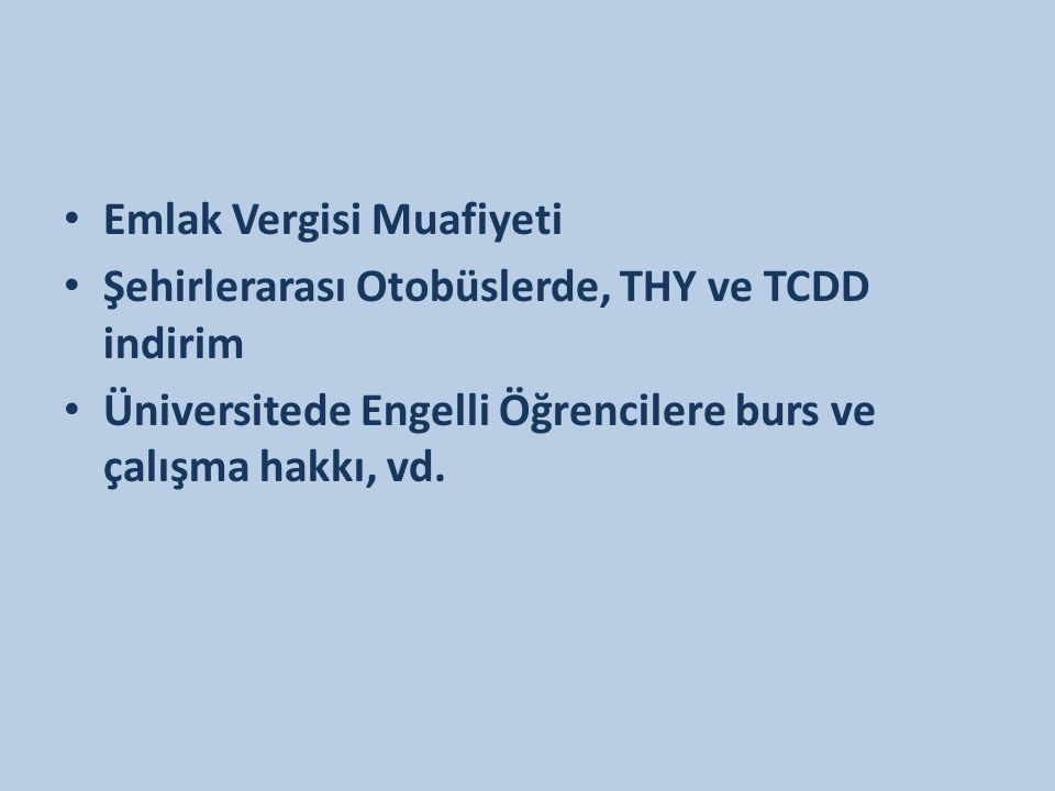 Türkiye mevzuatında engelliler açısından ayrımcılık içeren düzenlemeler ayrımcılığın açık olarak tanımlanmaması, engelliliğin ayrımcılık temelleri arasında zikredilmemesi de ayrımcı pratikler için zemin yaratmaktadır.