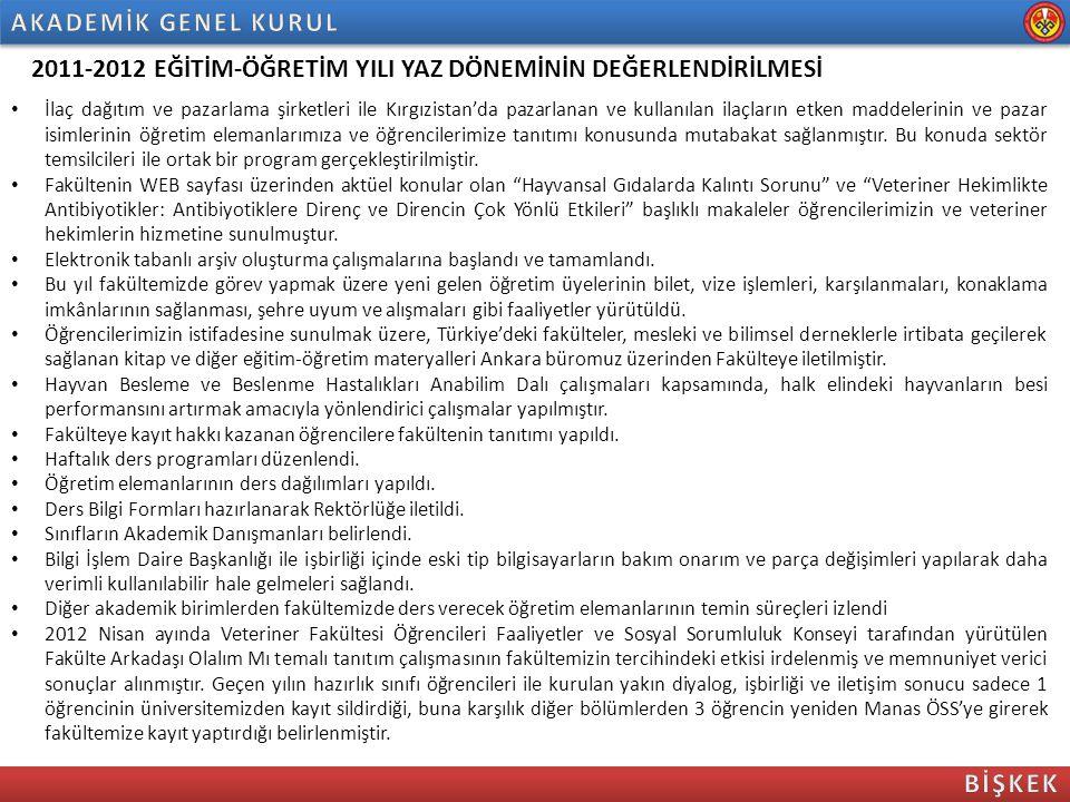 2011-2012 EĞİTİM-ÖĞRETİM YILI YAZ DÖNEMİNİN DEĞERLENDİRİLMESİ İlaç dağıtım ve pazarlama şirketleri ile Kırgızistan'da pazarlanan ve kullanılan ilaçlar