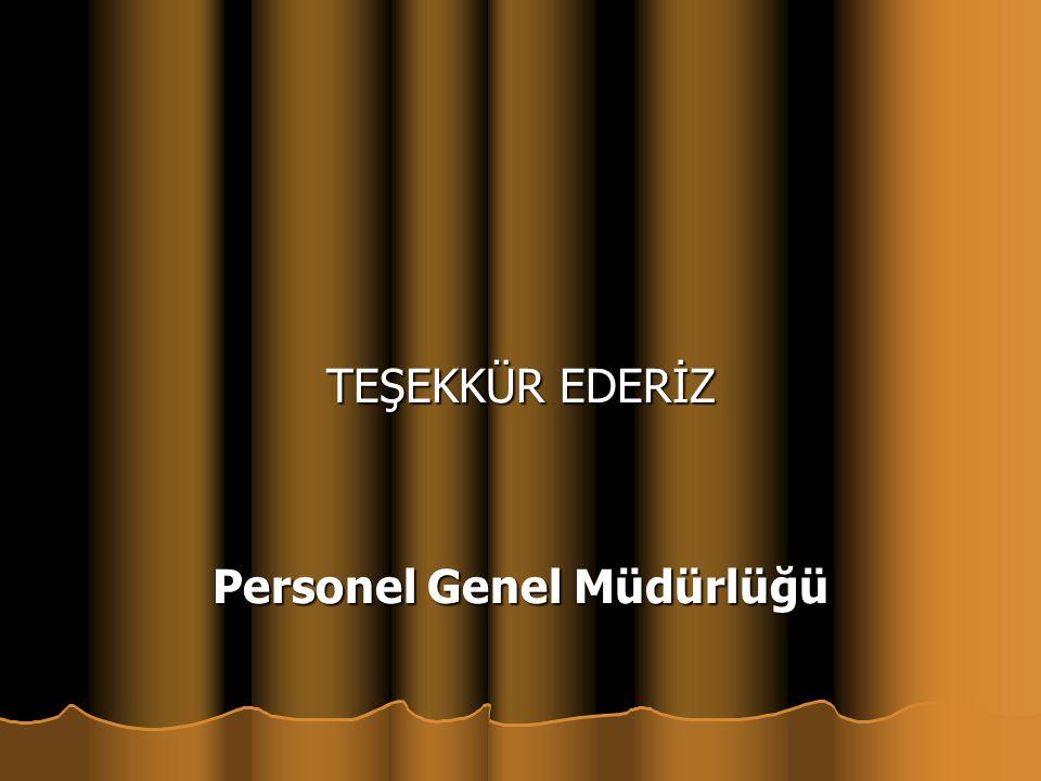 TEŞEKKÜR EDERİZ Personel Genel Müdürlüğü