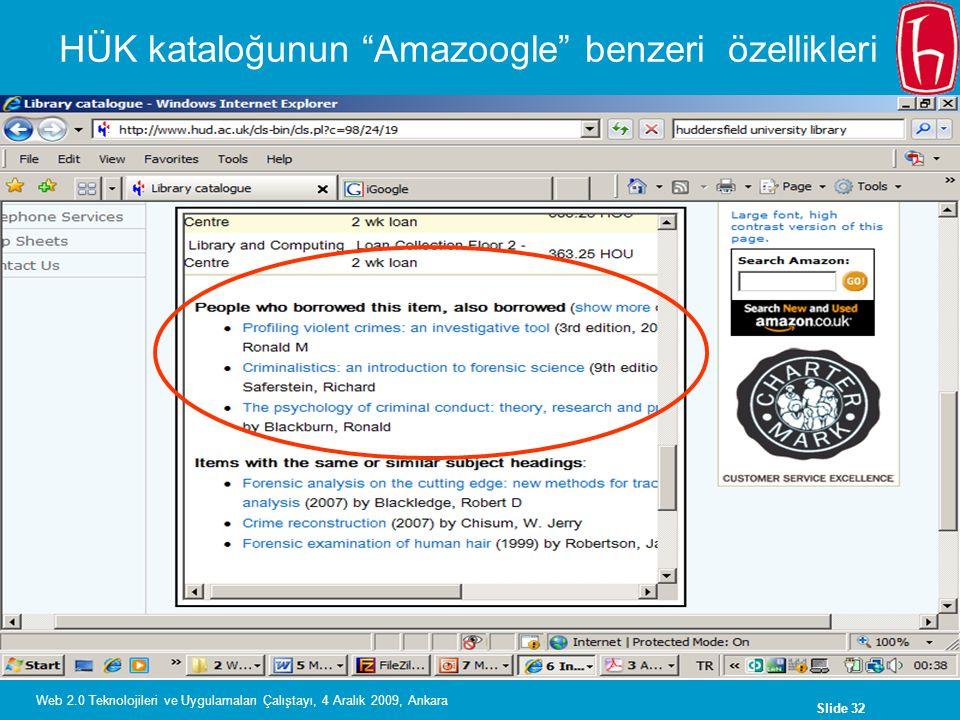 """Slide 32 Web 2.0 Teknolojileri ve Uygulamaları Çalıştayı, 4 Aralık 2009, Ankara HÜK kataloğunun """"Amazoogle"""" benzeri özellikleri"""