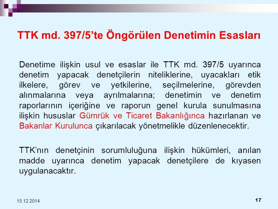 TTK md.397/5'te Öngörülen Denetimin Esasları Denetime ilişkin usul ve esaslar ile TTK md.