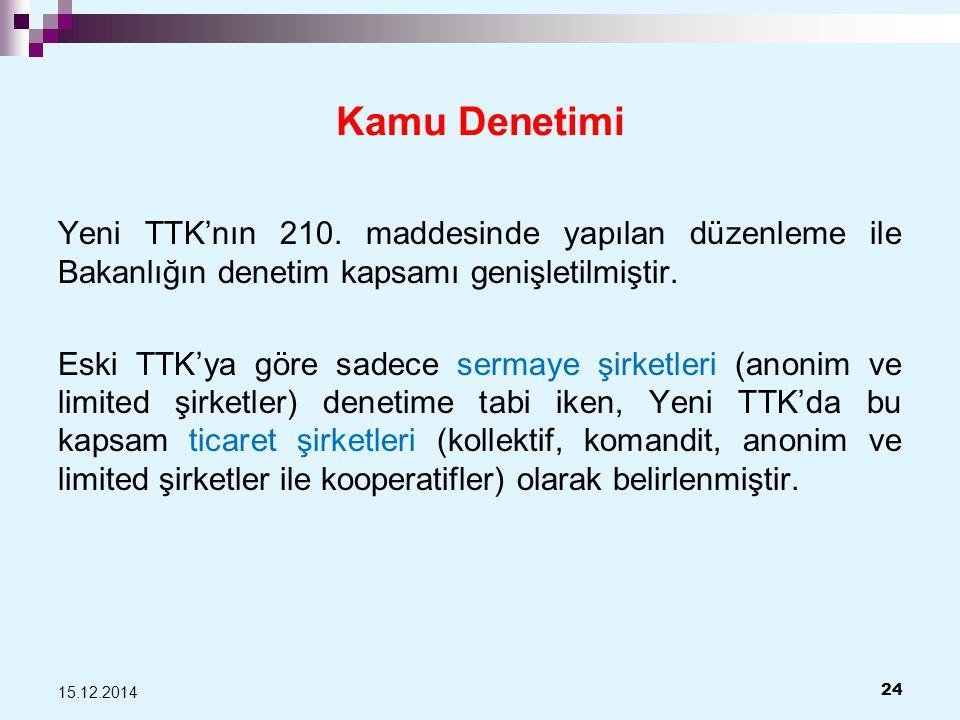 Kamu Denetimi Yeni TTK'nın 210.