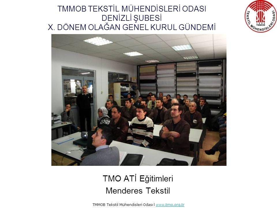 TMMOB Tekstil Mühendisleri Odası l www.tmo.org.trwww.tmo.org.tr Ati Eğitimleri Denizli Milli Eğitim Müdürlüğü ile imzalanan protokol çerçevesinde Atatürk Teknik ve Endüstri Meslek Lisesi ile de mesleki eğitim kurslarını açılması konusunda protokol imzalandı.
