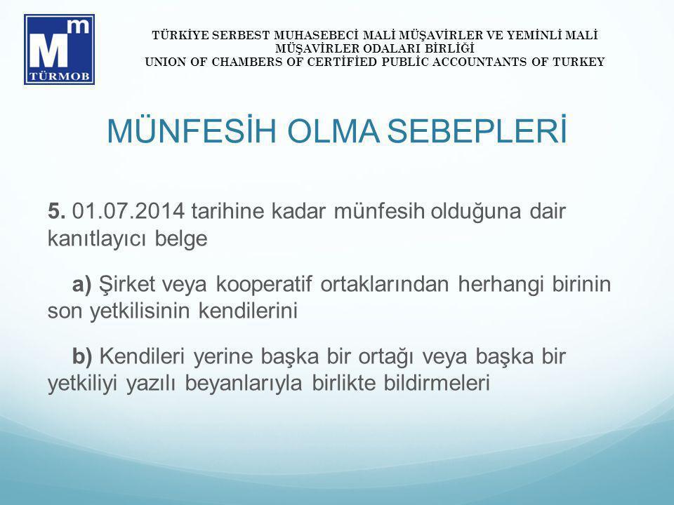 MÜNFESİH OLMA SEBEPLERİ 5.