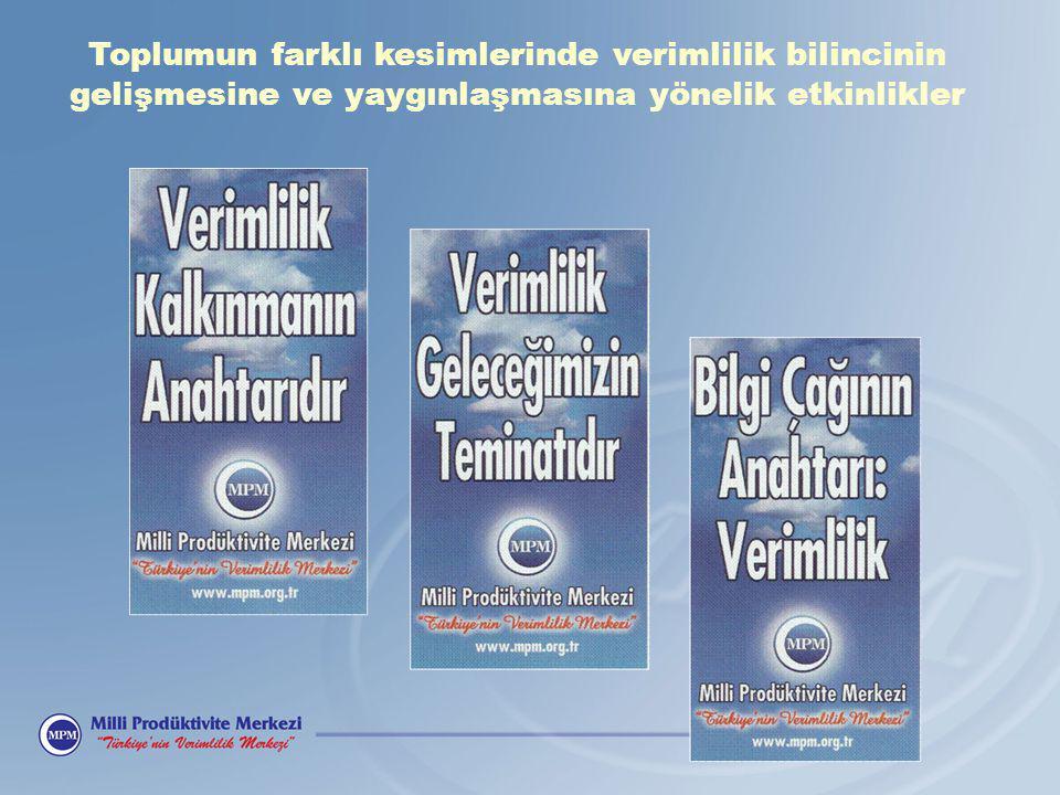 İLLER DÜZEYİNDE VERİMLİLİĞİ ARTIRMA PROJELERİ (1998 – 2008)