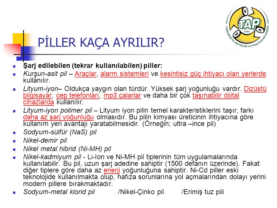 PİLLER KAÇA AYRILIR.