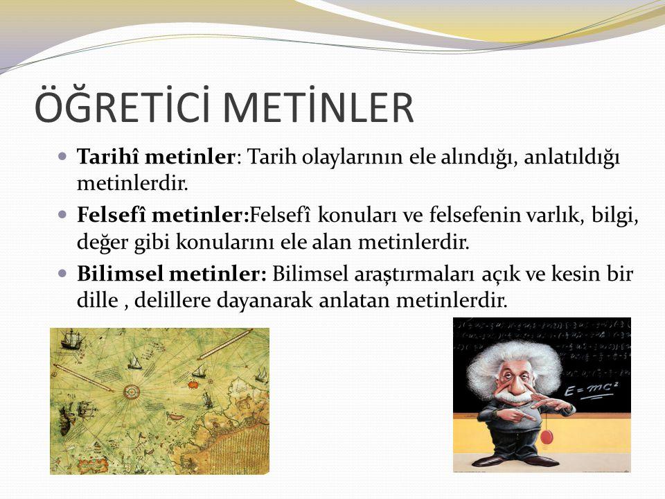 Metin ve zihniyet: Her metin, yazıldığı dönemin sosyal, ekonomik, siyasî yapısını, sanat anlayışını yansıtır.