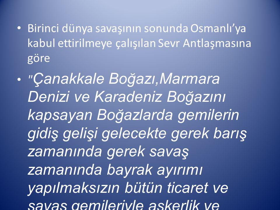 Birinci dünya savaşının sonunda Osmanlı'ya kabul ettirilmeye çalışılan Sevr Antlaşmasına göre