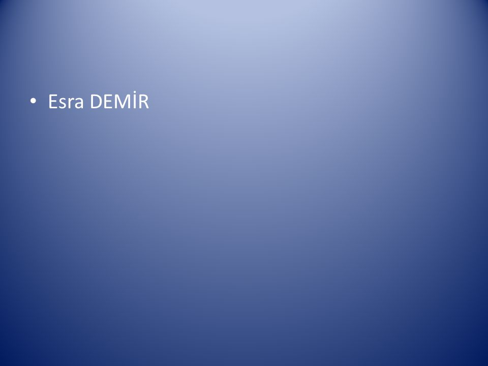 Esra DEMİR