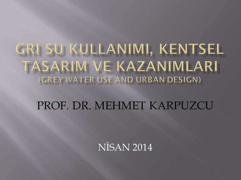 PROF. DR. MEHMET KARPUZCU NİSAN 2014