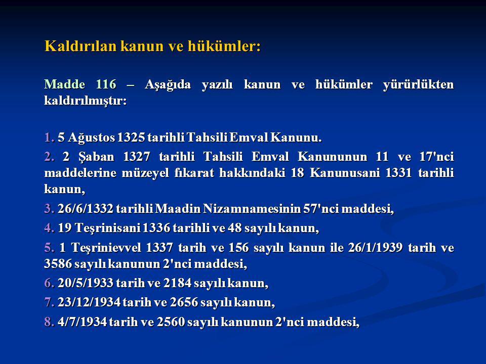 9.4/7/1934 tarih ve 2566 sayılı kanunun 12 nci maddesi, 10.