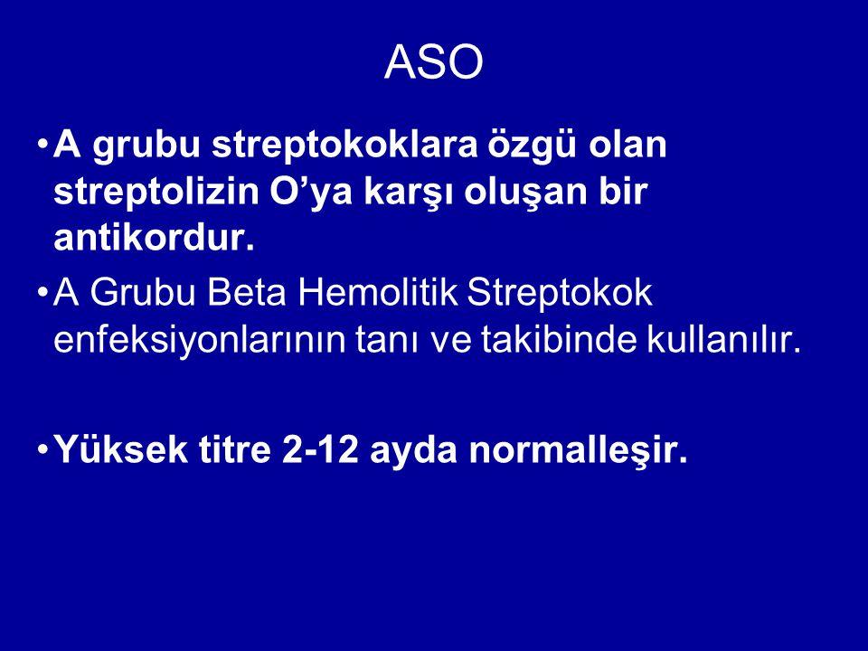 A grubu streptokoklara özgü olan streptolizin O'ya karşı oluşan bir antikordur. A Grubu Beta Hemolitik Streptokok enfeksiyonlarının tanı ve takibinde