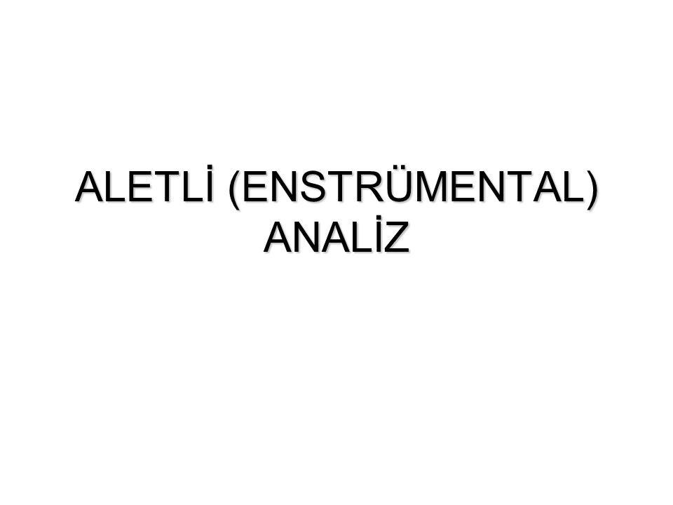 Enstrumental Analiz: Enstrumental Analiz: Bir örnekteki herhangi bir bileşenin cinsi veya konsantrasyonunu orantılı sinyal üreten cihazlarla yapılan analize Enstrumental Analiz denir.