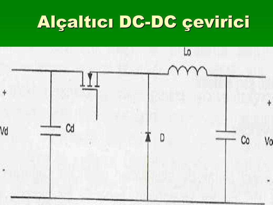 Alçaltıcı DC-DC çevirici Alçaltıcı DC-DC çevirici
