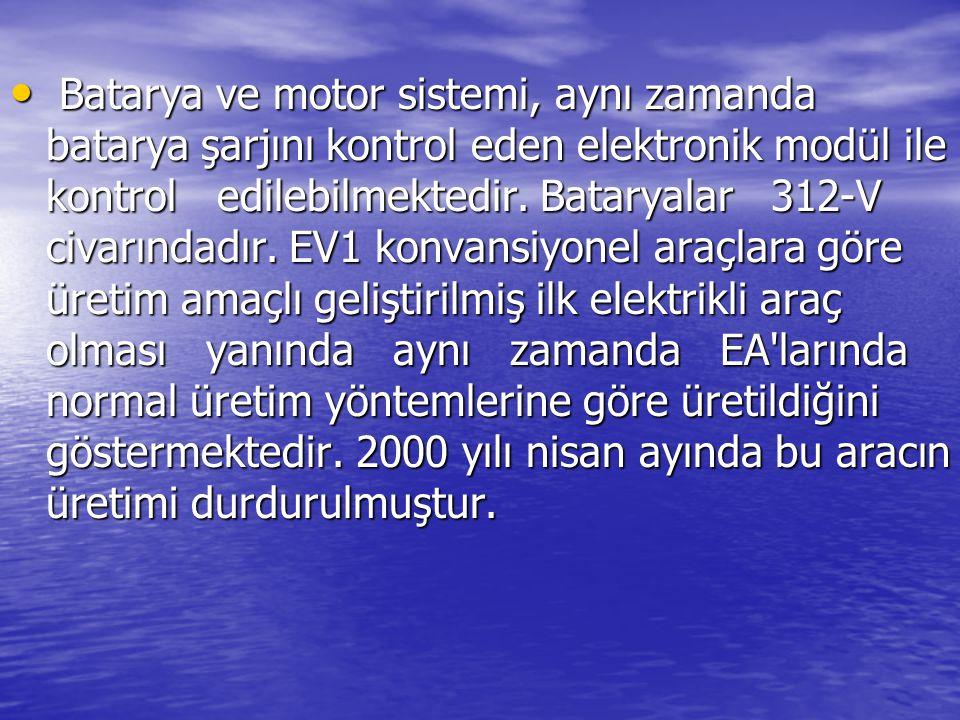 Batarya ve motor sistemi, aynı zamanda batarya şarjını kontrol eden elektronik modül ile kontrol edilebilmektedir. Bataryalar 312-V civarındadır. EV1