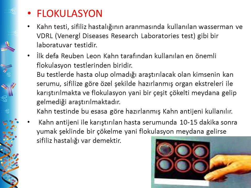 FLOKULASYON Kahn testi, sifiliz hastalığının aranmasında kullanılan wasserman ve VDRL (Venergl Diseases Research Laboratories test) gibi bir laboratuvar testidir.
