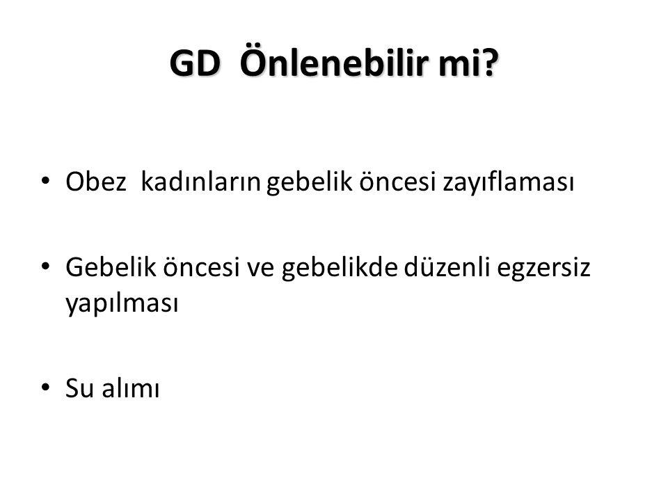 GD Önlenebilir mi.