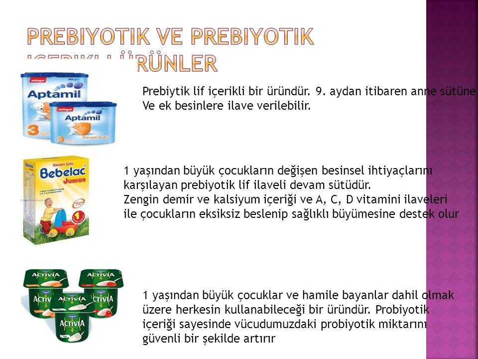 Prebiytik lif içerikli bir üründür. 9. aydan itibaren anne sütüne Ve ek besinlere ilave verilebilir. 1 yaşından büyük çocukların değişen besinsel ihti
