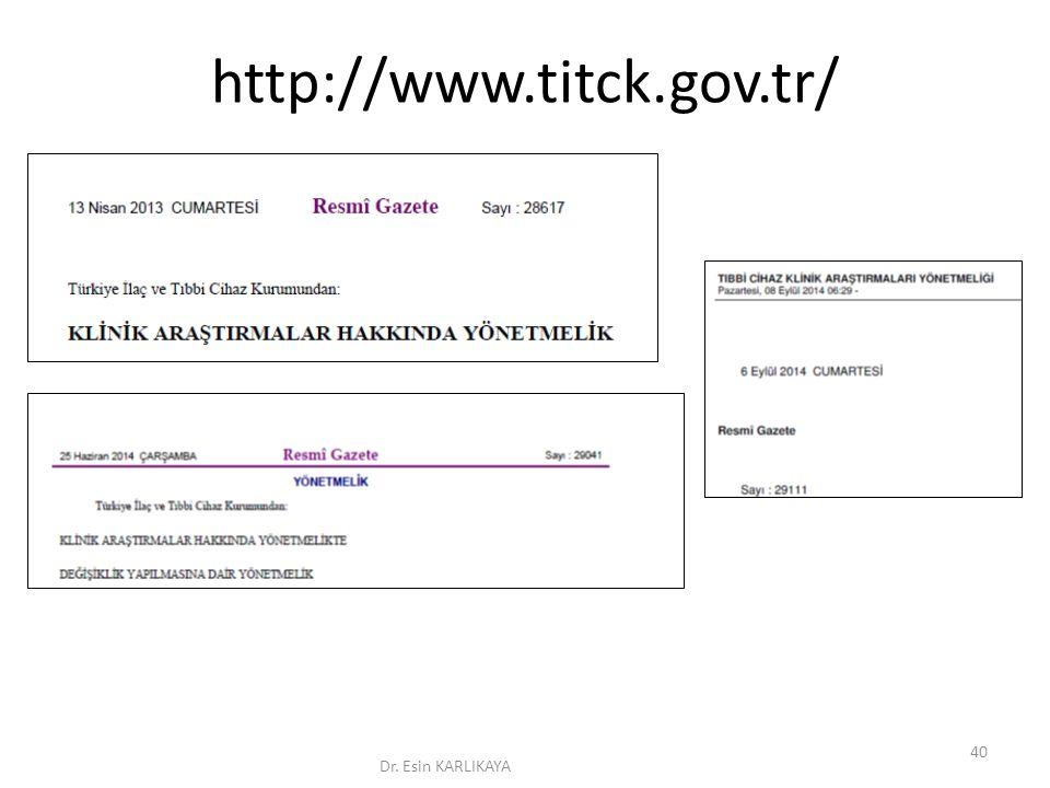http://www.titck.gov.tr/ Dr. Esin KARLIKAYA 40
