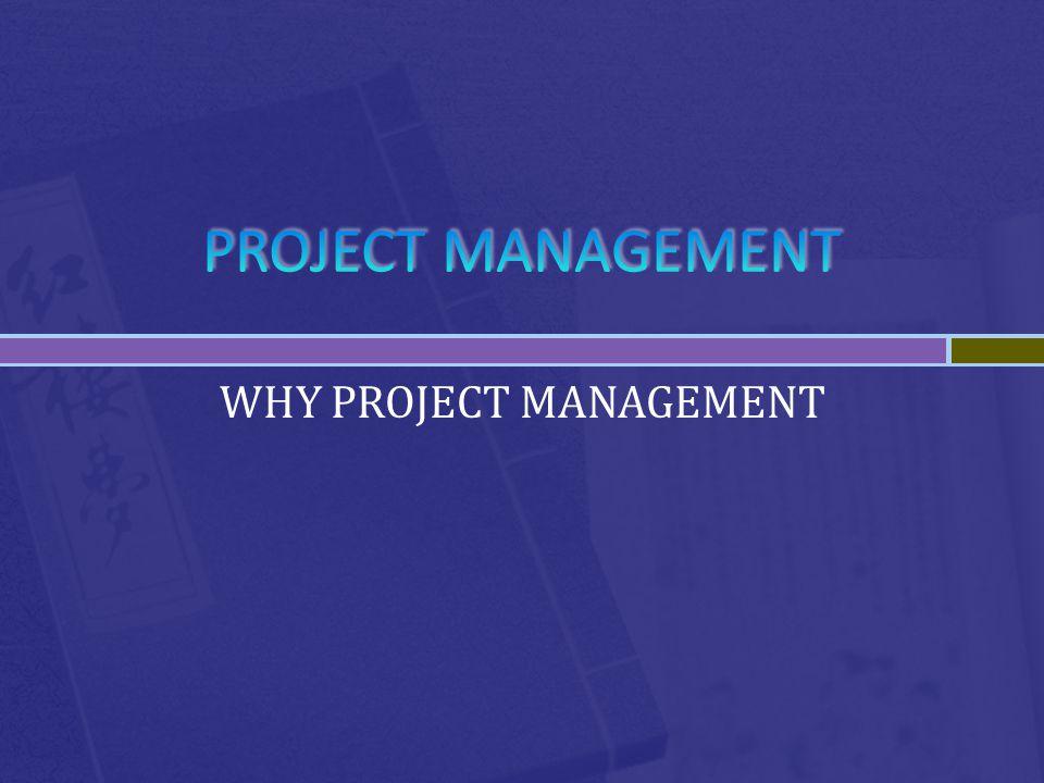Projeler belli bir başlangıç ve bitiş noktası olan sınırlı maliyet, zaman, kalite, katılımcı tatminini sağlayacak şekilde, insani ve maddi kaynakları yönetme ve koordine etmektir.