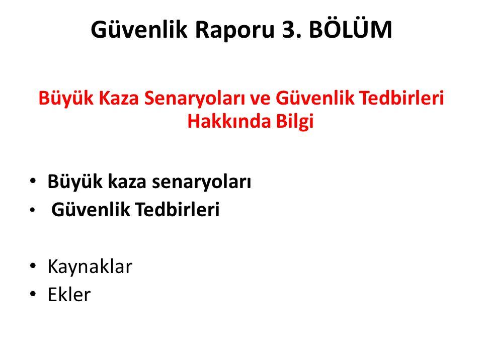 3.KAZA OLAYLARI VE SENARYOLARININ GÖRÜLME SIKLIĞI HATA AĞACI ANALİZİ3.