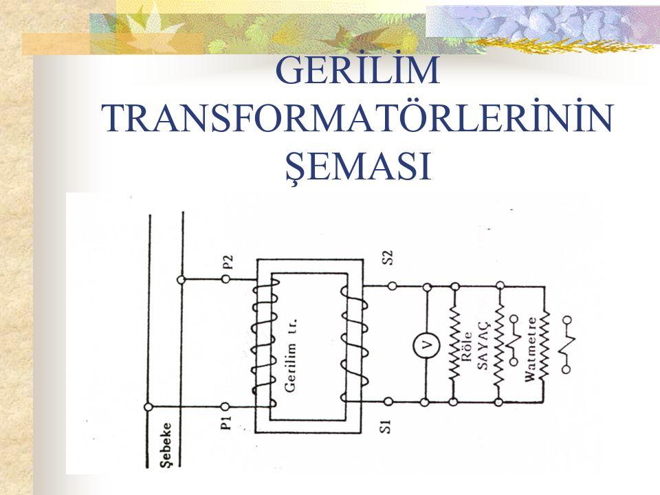 GERİLİM TRANSFORMATÖRLERİNİN ŞEMASI