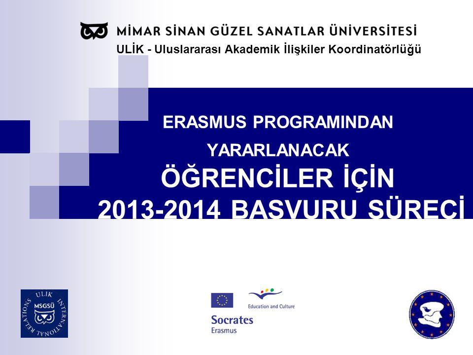 Erasmus Avrupa Birliği'ne üye ve aday ülkelerle AB ye üye ya da aday olmayan Avrupa Serbest Ticaret Birliği (EFTA) ülkeleri(Norveç, İzlanda ve Lihtenştayn) yüksek öğretim kurumları arasındaki akademik işbirliğini geliştirmeye yönelik bir programıdır.