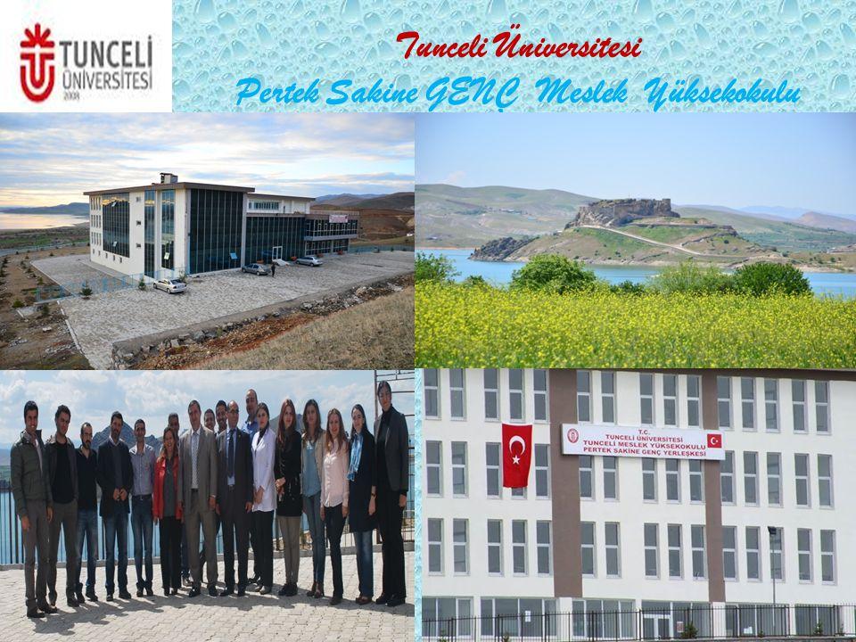 Tunceli Üniversitesi Pertek Sakine GENÇ Meslek Yüksekokulu