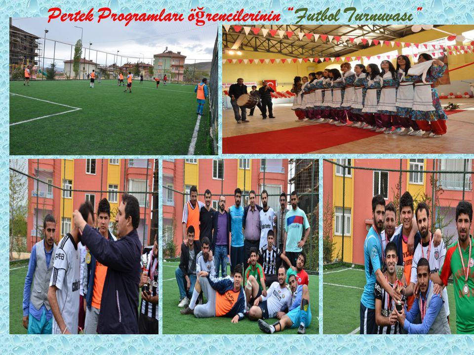 """Pertek Programları ö ğ rencilerinin """"Futbol Turnuvası''"""