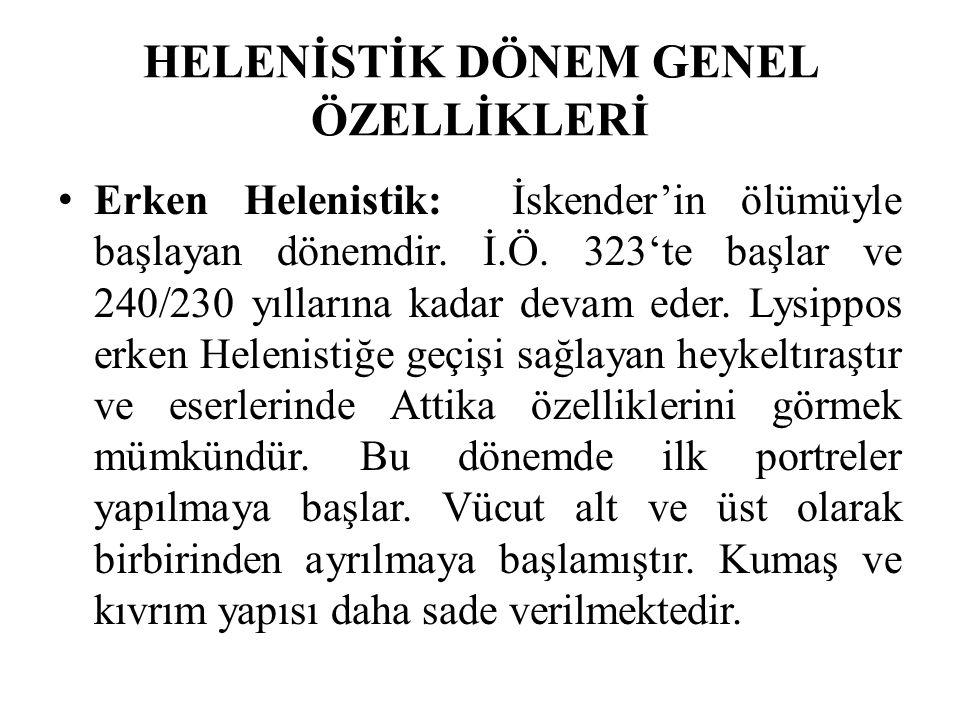 Yüksek Helenistik: Bu dönemde Bergama ekolü ortaya çıkar.