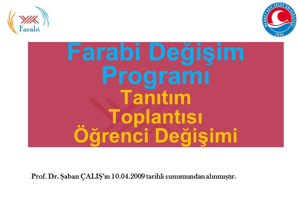 Farabi Değişim Programı Tanıtım Toplantısı Öğrenci Değişimi Prof.