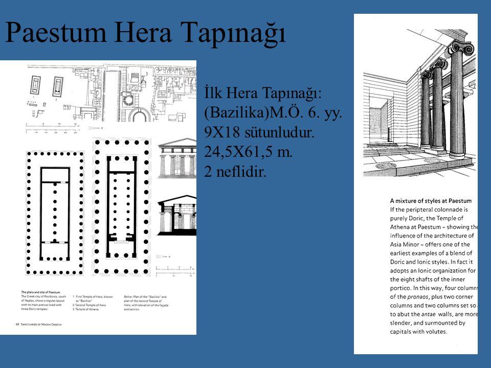 Paestum Hera Tapınağı İlk Hera Tapınağı: (Bazilika)M.Ö.