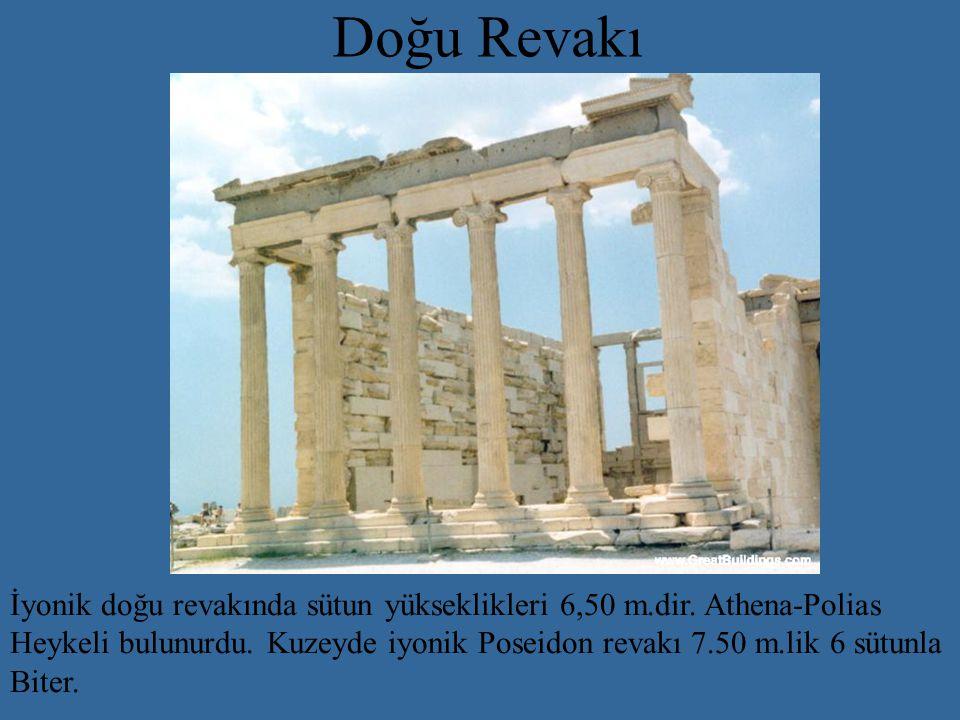 Doğu Revakı İyonik doğu revakında sütun yükseklikleri 6,50 m.dir.