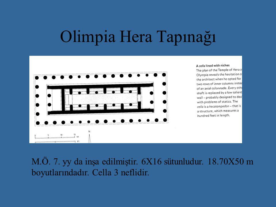 Olimpia Hera Tapınağı M.Ö.7. yy da inşa edilmiştir.