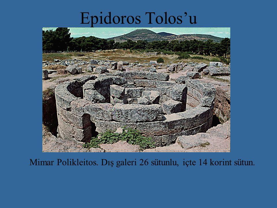 Epidoros Tolos'u Mimar Polikleitos. Dış galeri 26 sütunlu, içte 14 korint sütun.