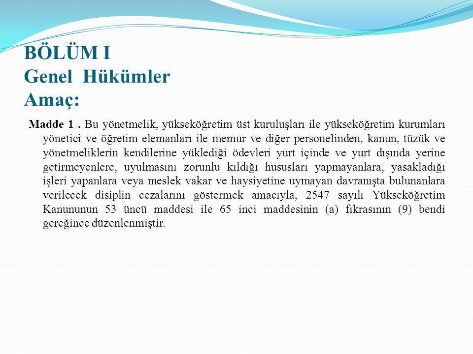29 Ocak 2014 tarih ve 28897 sayılı Resmî Gazete'de Yapılan Değişiklik  Aynı Yönetmeliğin 15 inci maddesinin birinci fıkrasının birinci cümlesi aşağıdaki şekilde değiştirilmiştir.