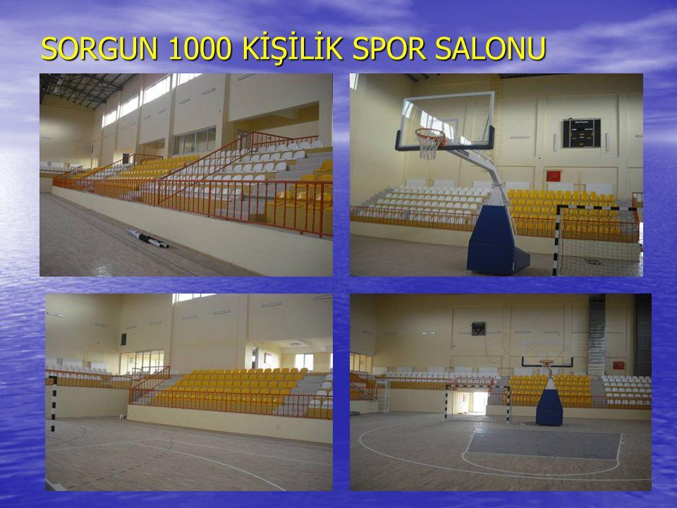 SORGUN 1000 KİŞİLİK SPOR SALONU