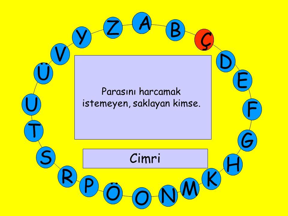 A M Ü V Y Z E D Ç B A U T G F S P Ö O H K N R D Simetri doğrusu en fazla olan geometrik şekil nedir.