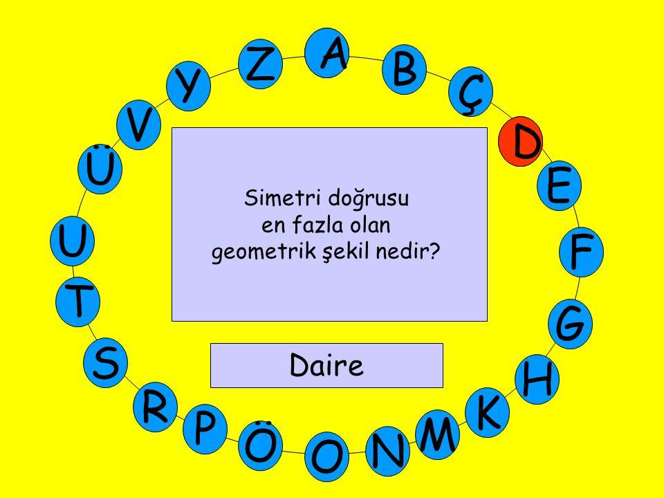 A M Ü V Y Z E D Ç B A U T G F S P Ö O H K N R E 47 ile 57'in tam ortasındaki sayı kaçtır? Elli iki