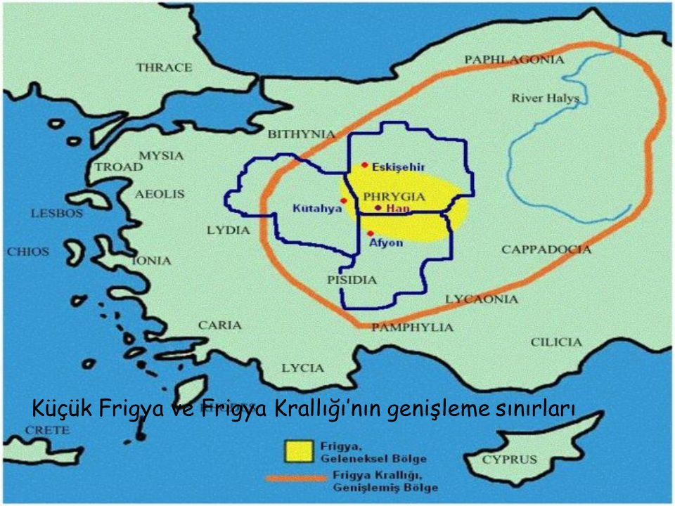 Küçük Frigya ve Frigya Krallığı'nın genişleme sınırları