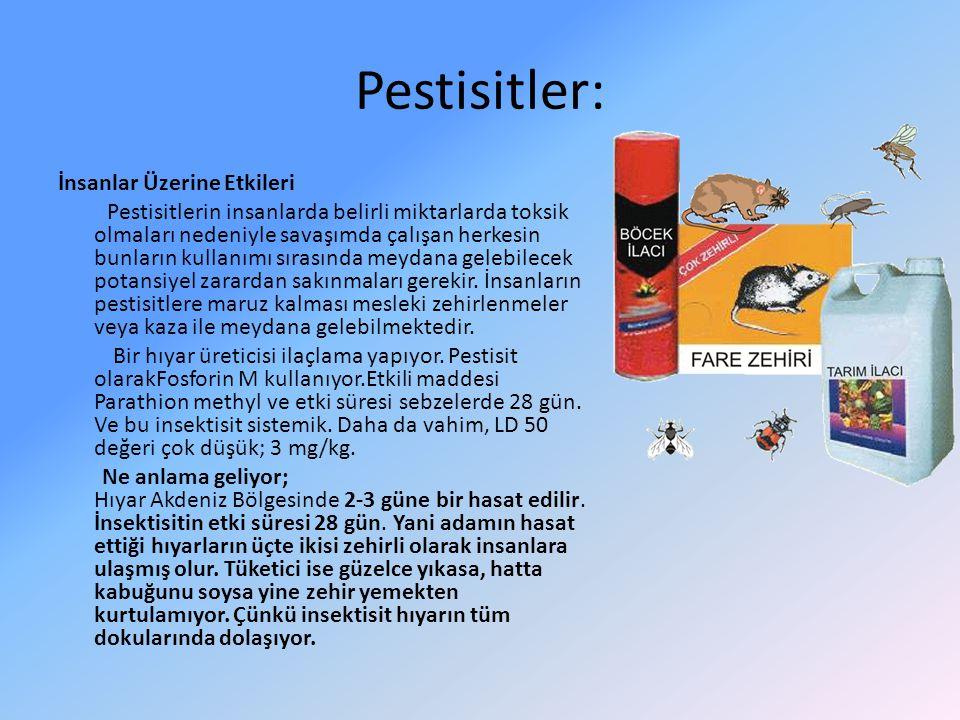 Pestisitler: İnsanlar Üzerine Etkileri Pestisitlerin insanlarda belirli miktarlarda toksik olmaları nedeniyle savaşımda çalışan herkesin bunların kull