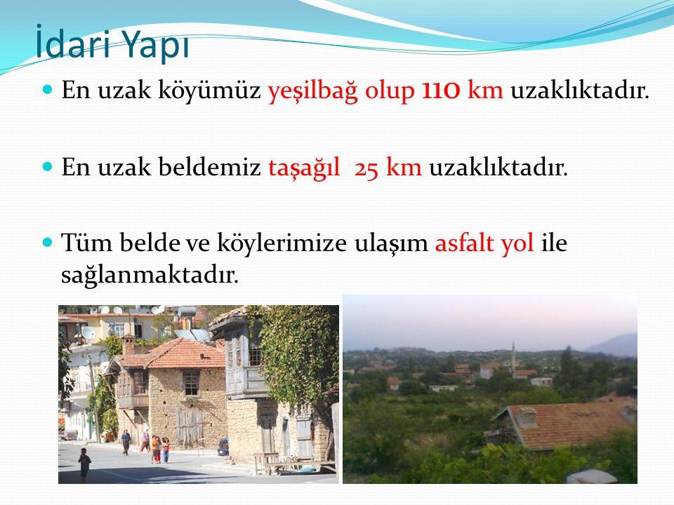İdari Yapı En uzak köyümüz yeşilbağ olup 110 km uzaklıktadır. En uzak beldemiz taşağıl 25 km uzaklıktadır. Tüm belde ve köylerimize ulaşım asfalt yol