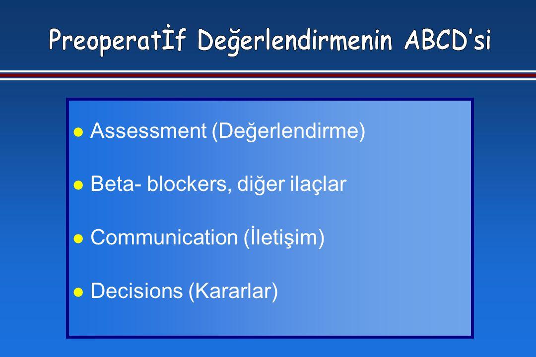 l Assessment (Değerlendirme) l Beta- blockers, diğer ilaçlar l Communication (İletişim) l Decisions (Kararlar)