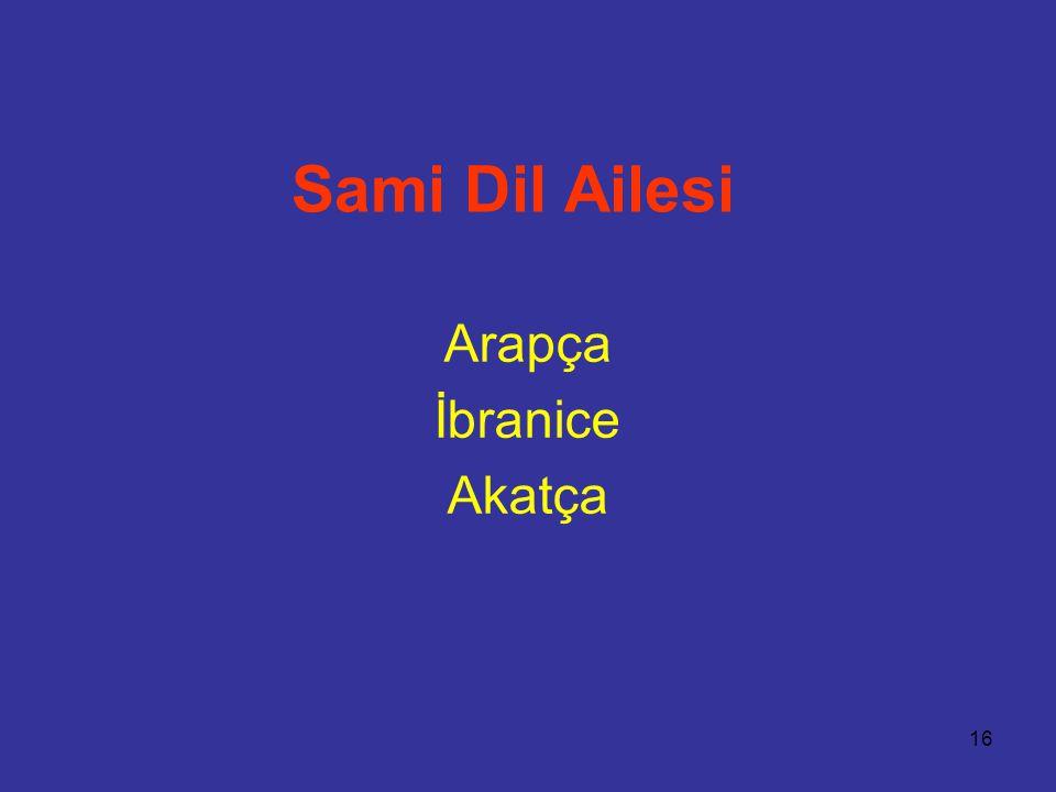 16 Sami Dil Ailesi Arapça İbranice Akatça